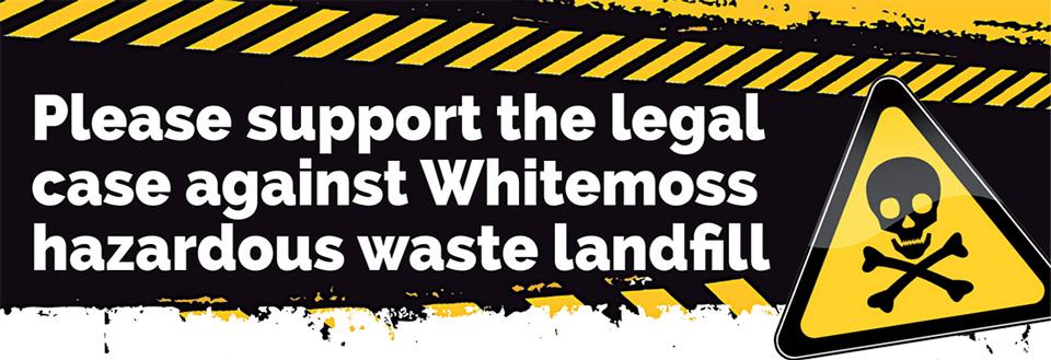 Please support the legal case-against-Whitemoss-Hazardous Waste Landfill banner