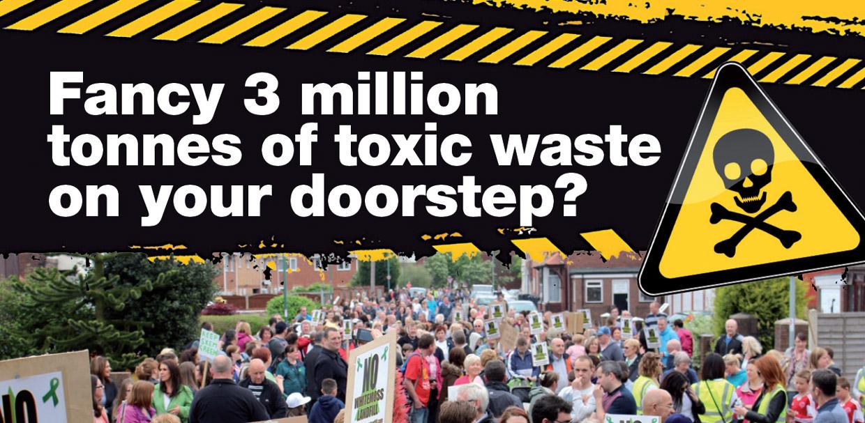 Fancy 3 million tonnes of toxic waste